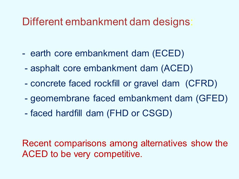 Different embankment dam designs: