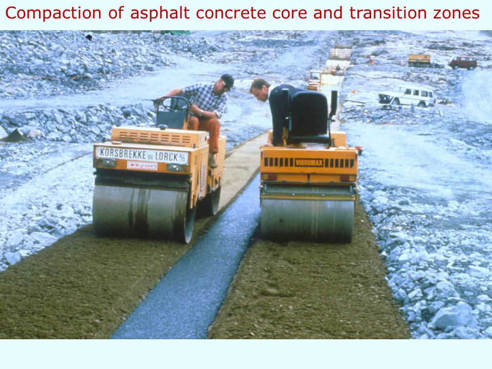 Compaction of asphalt concrete core and transition zones