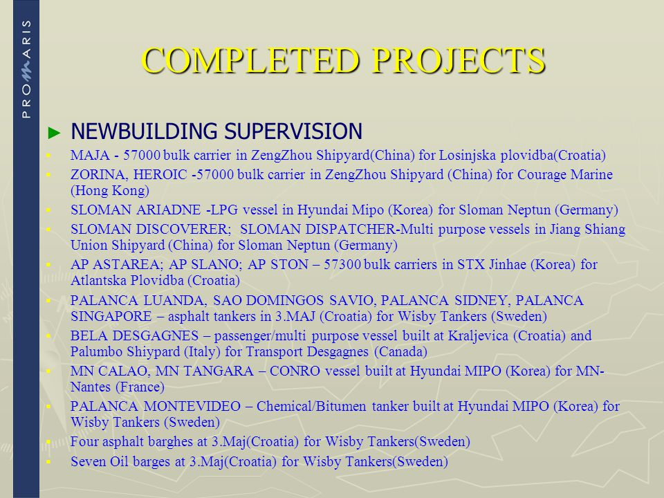 COMPLETED PROJECTS NEWBUILDING SUPERVISION