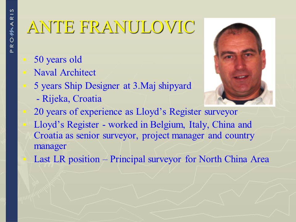 ANTE FRANULOVIC 50 years old Naval Architect
