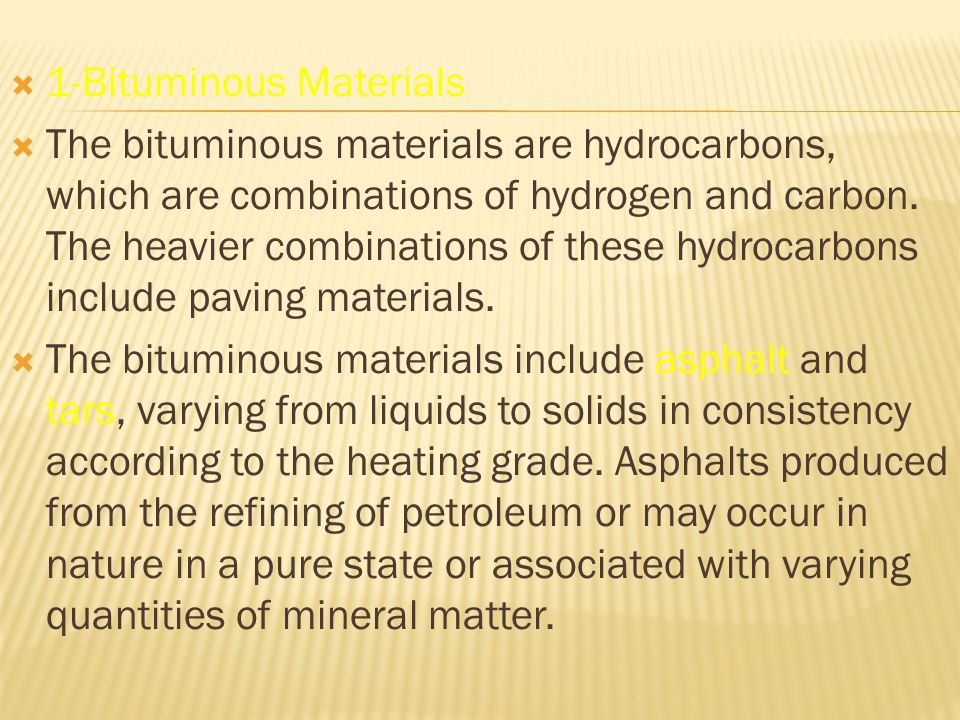 1-Bituminous Materials
