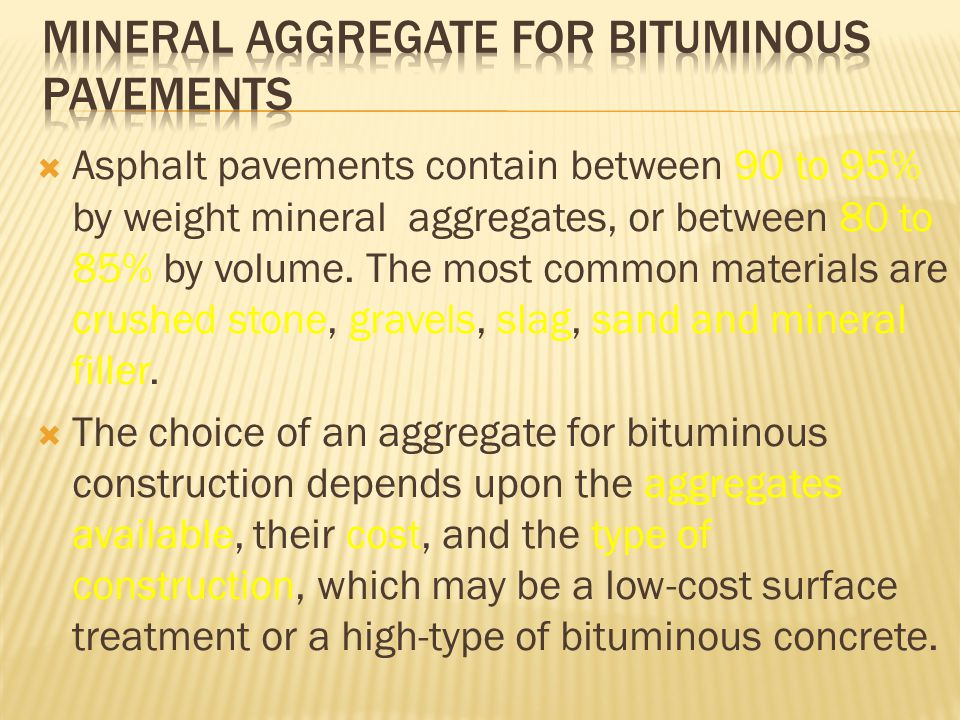 Mineral Aggregate for Bituminous Pavements