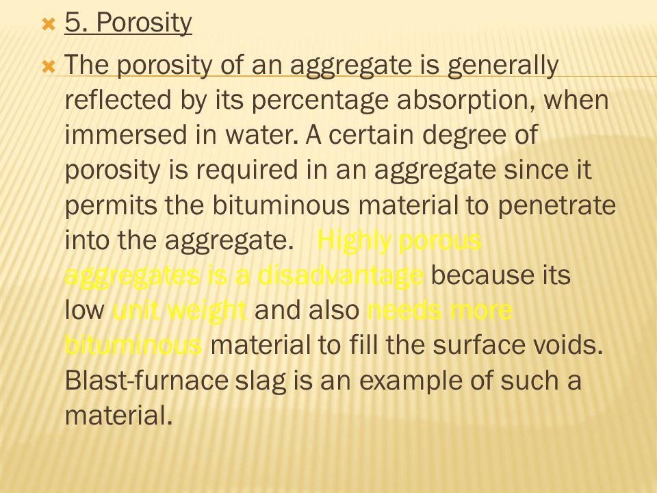 5. Porosity