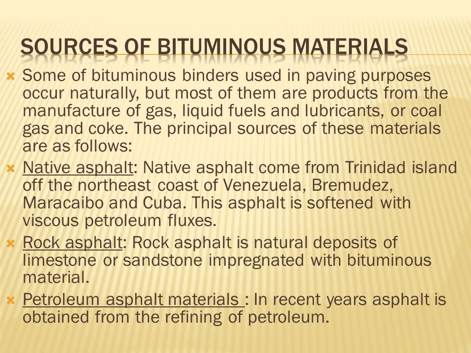 Sources of Bituminous Materials