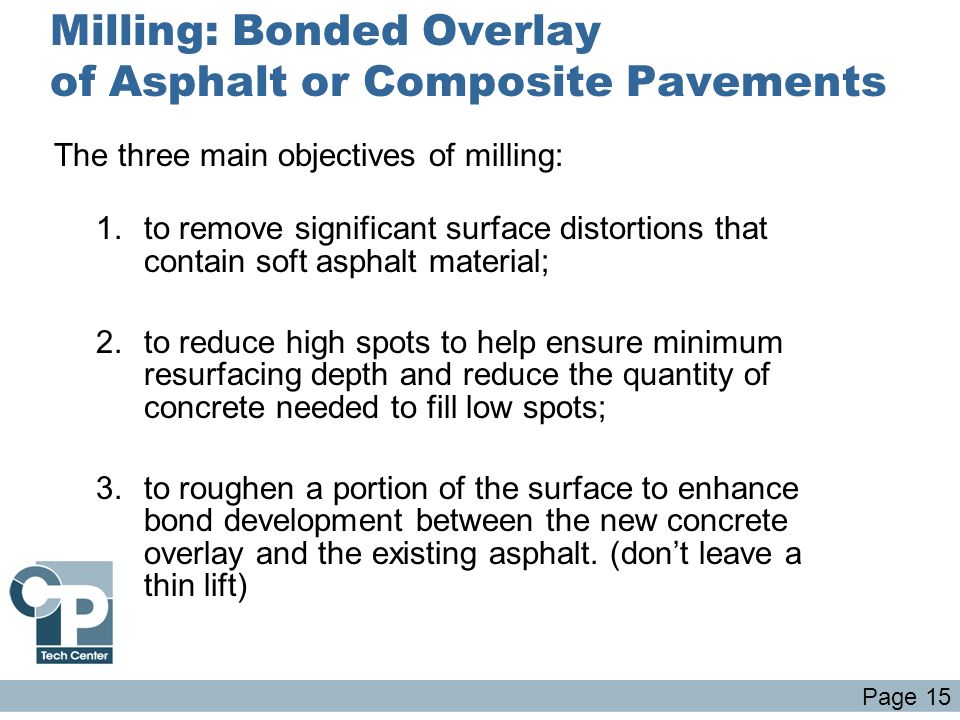 Milling: Bonded Overlay of Asphalt or Composite Pavements
