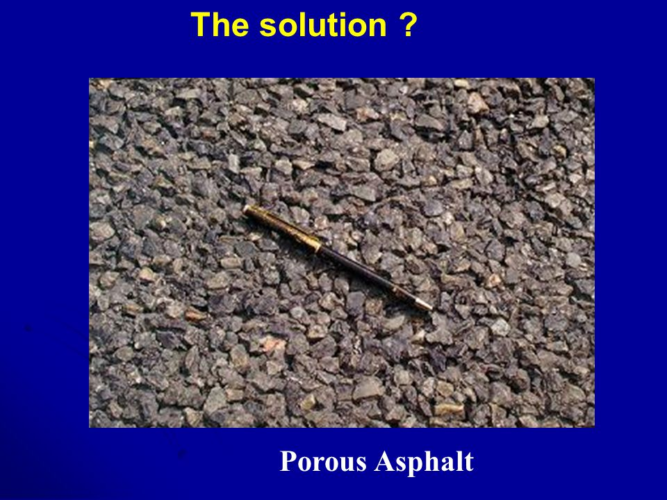 The solution Porous Asphalt