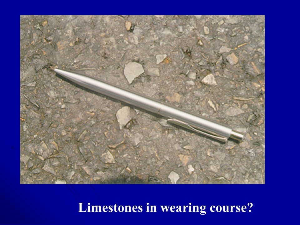 Limestones in wearing course