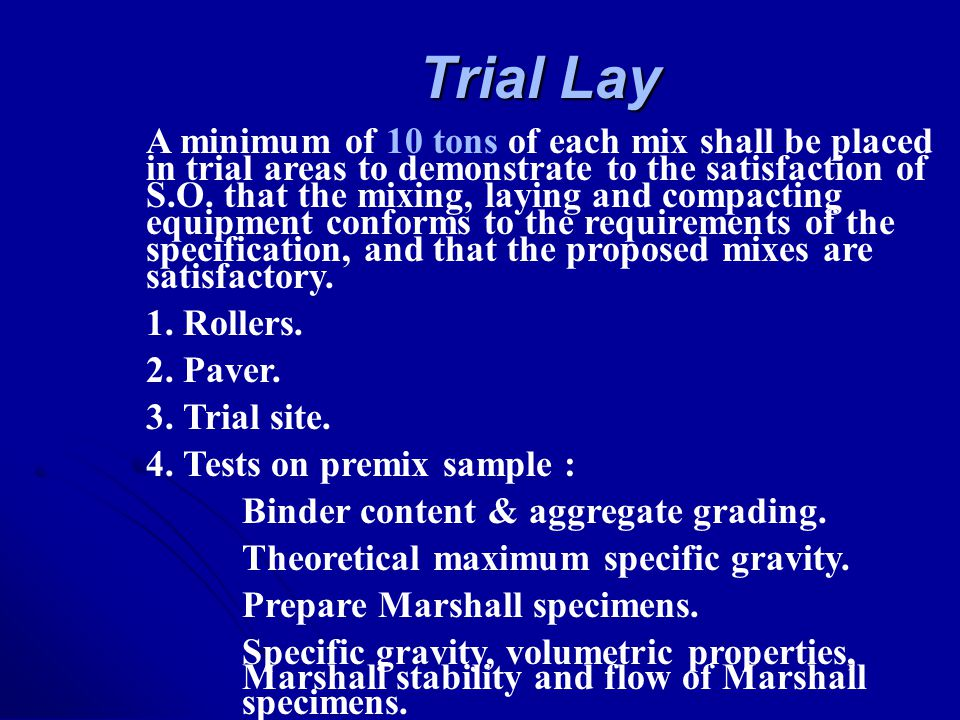 Trial Lay