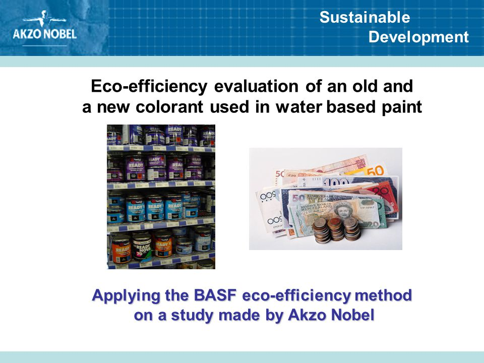 Applying the BASF eco-efficiency method on a study made by Akzo Nobel