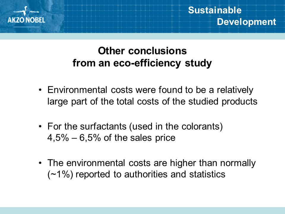 Other conclusions from an eco-efficiency study