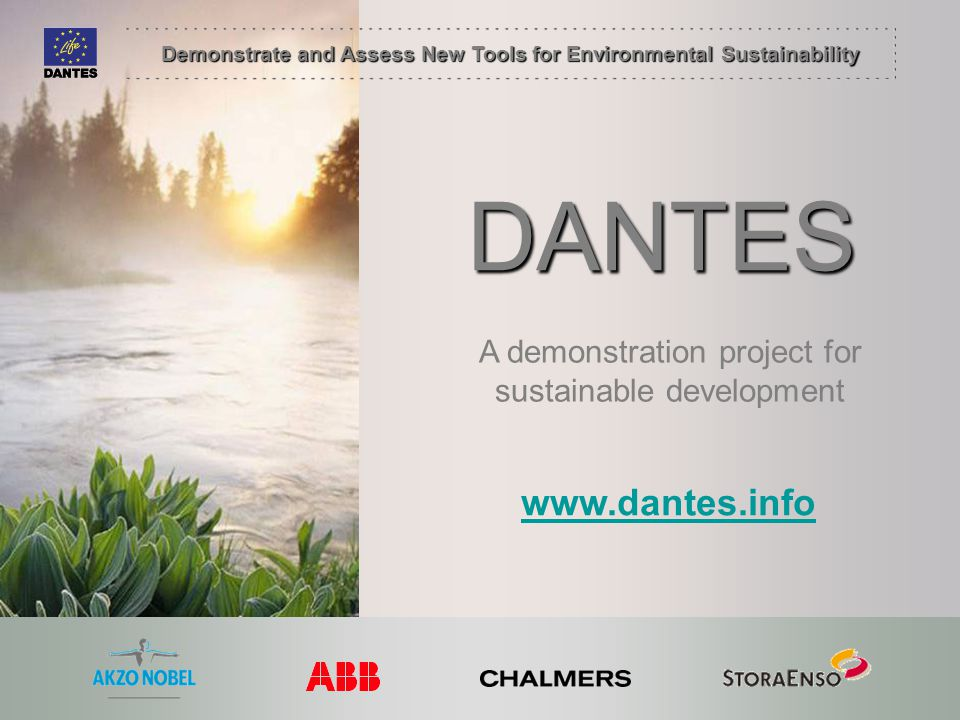 DANTES www.dantes.info A demonstration project for