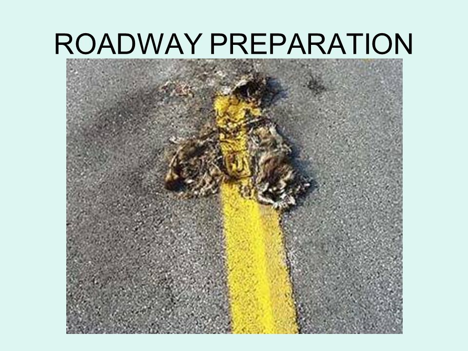 ROADWAY PREPARATION