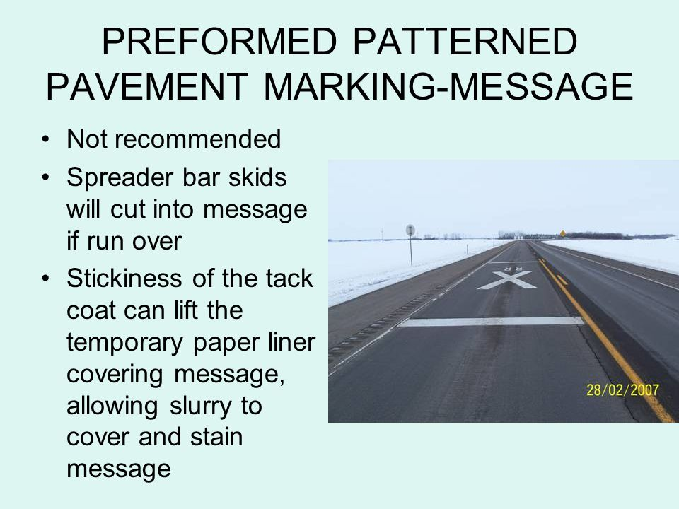 PREFORMED PATTERNED PAVEMENT MARKING-MESSAGE