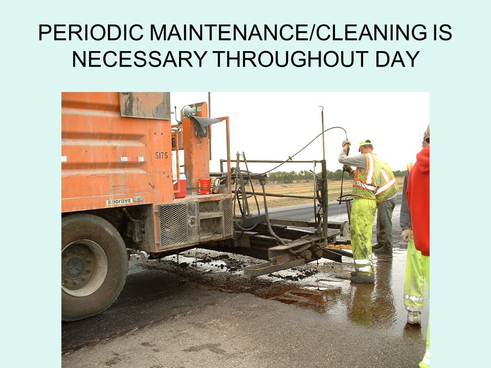 PERIODIC MAINTENANCE/CLEANING IS NECESSARY THROUGHOUT DAY