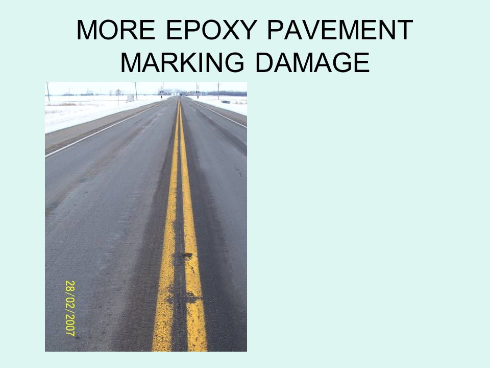 MORE EPOXY PAVEMENT MARKING DAMAGE