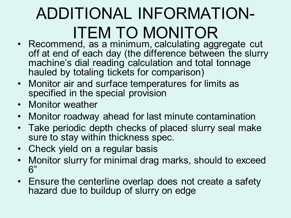 ADDITIONAL INFORMATION-ITEM TO MONITOR