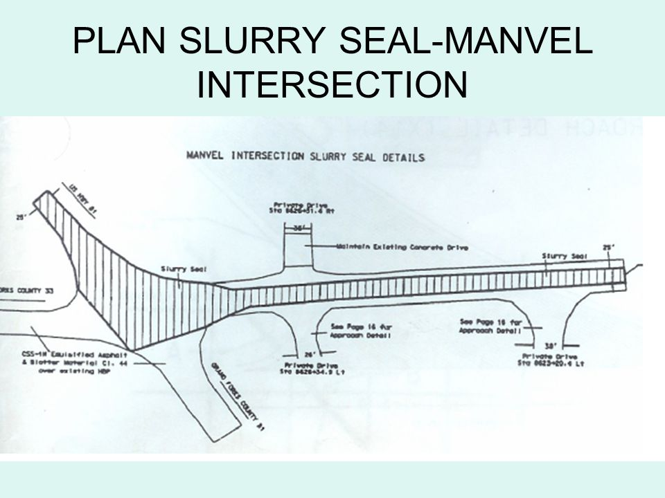 PLAN SLURRY SEAL-MANVEL INTERSECTION