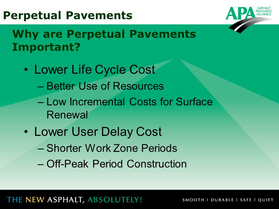 Why are Perpetual Pavements Important