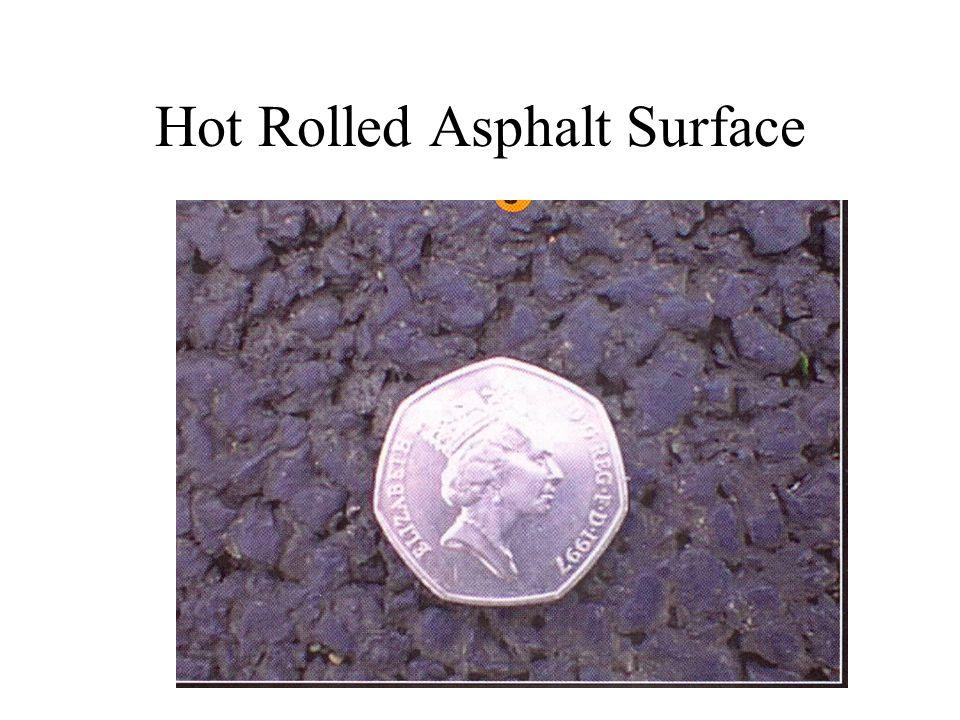 Hot Rolled Asphalt Surface