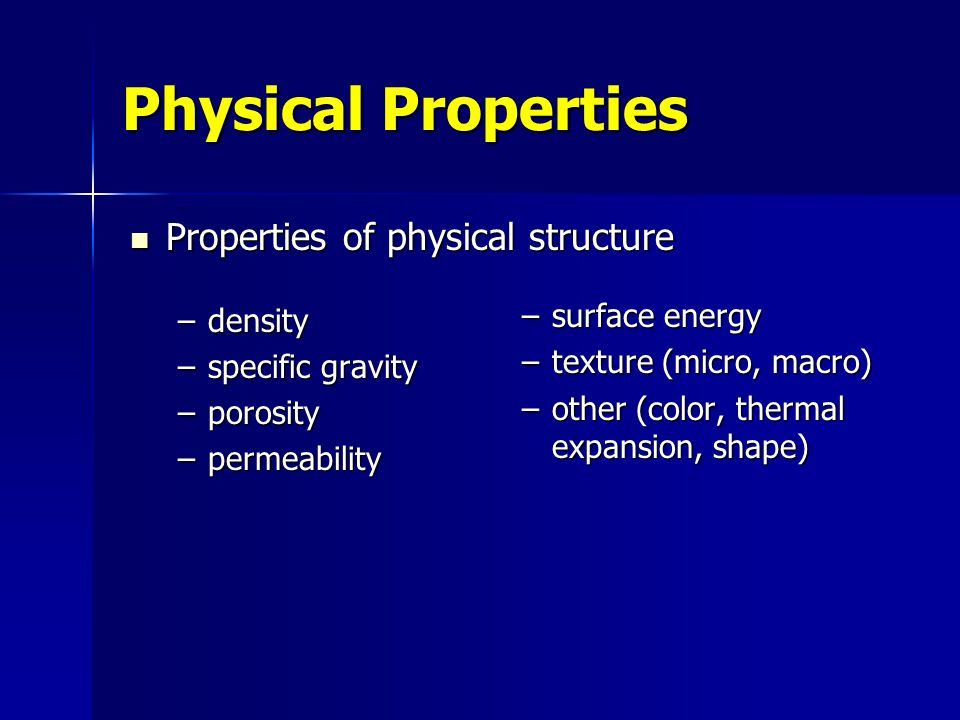Physical Properties Properties of physical structure density