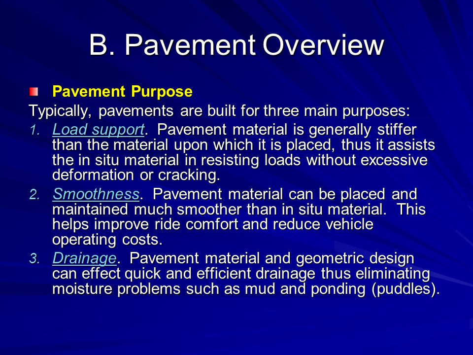 B. Pavement Overview Pavement Purpose