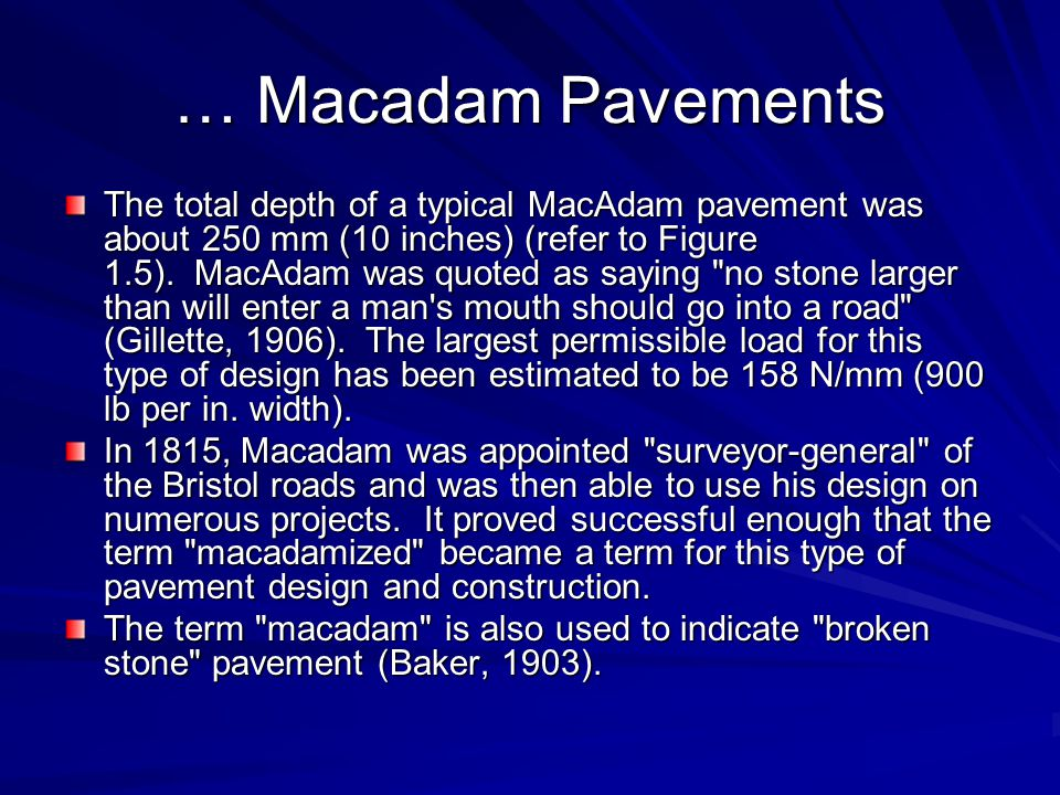 … Macadam Pavements