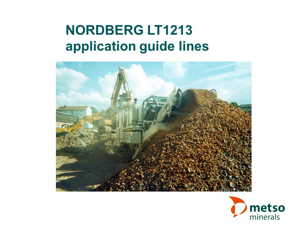 NORDBERG LT1213 application guide lines