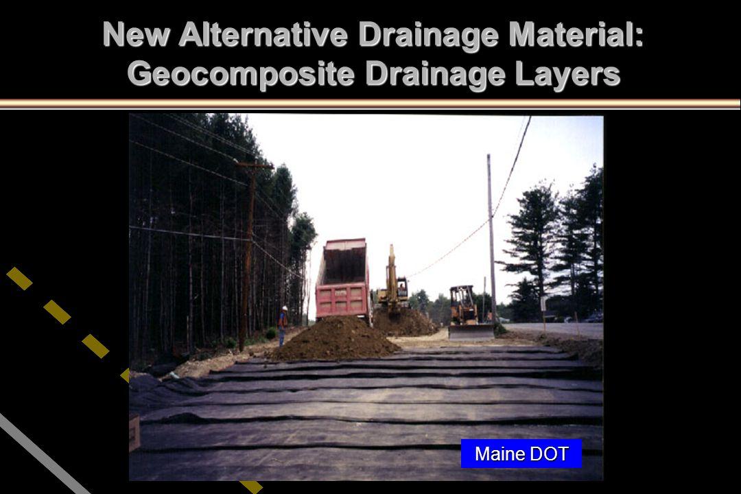 New Alternative Drainage Material: Geocomposite Drainage Layers