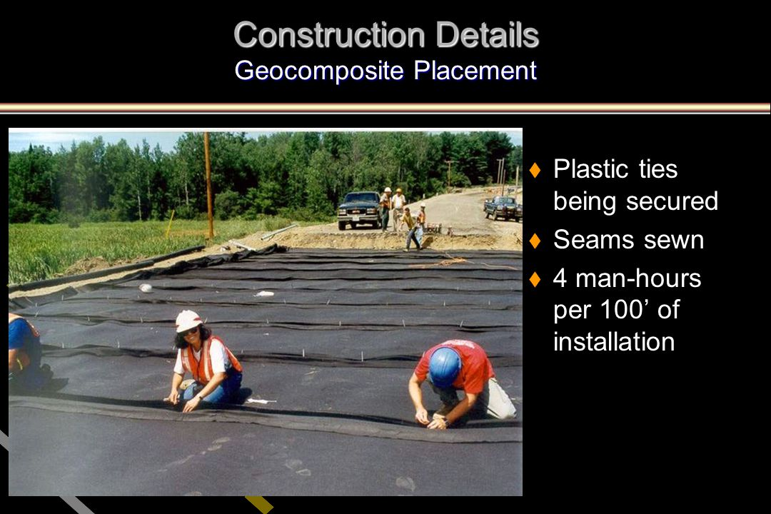Construction Details Geocomposite Placement