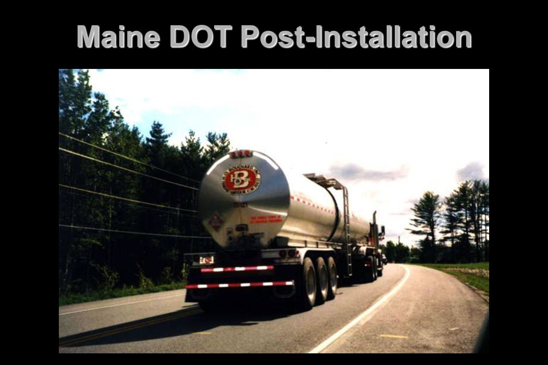 Maine DOT Post-Installation