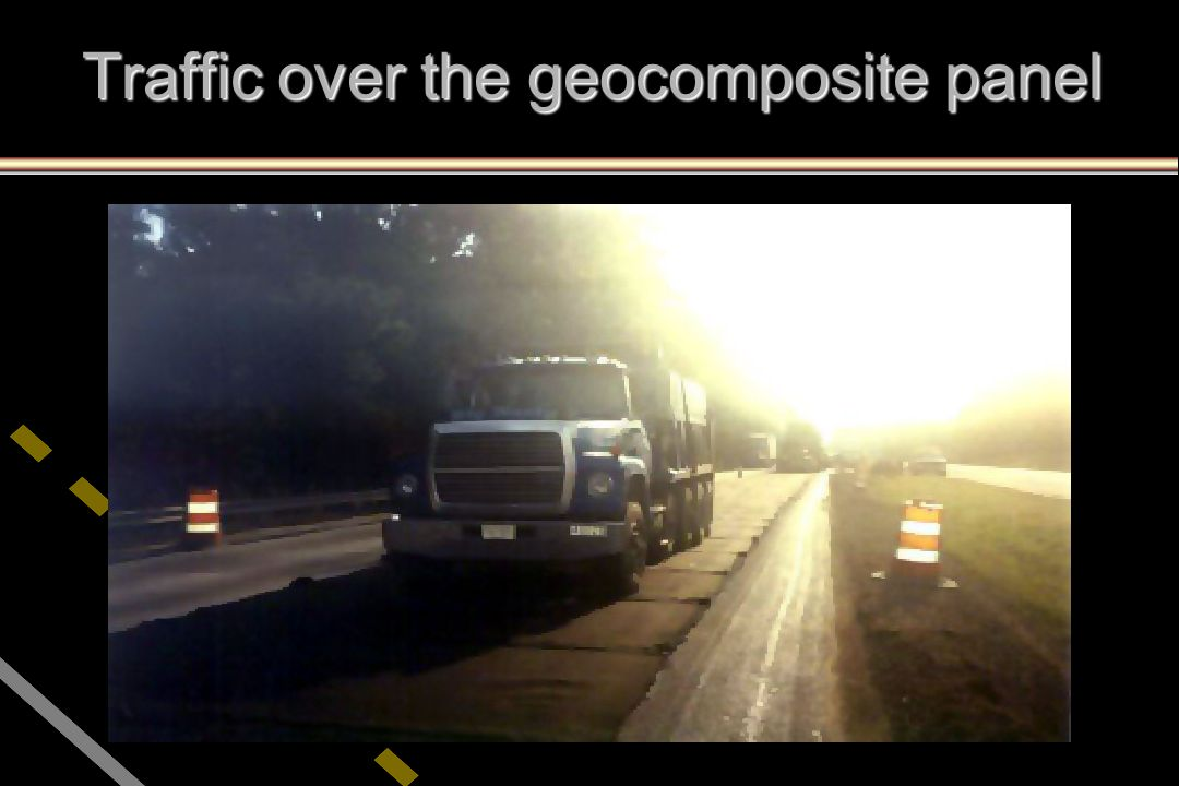 Traffic over the geocomposite panel