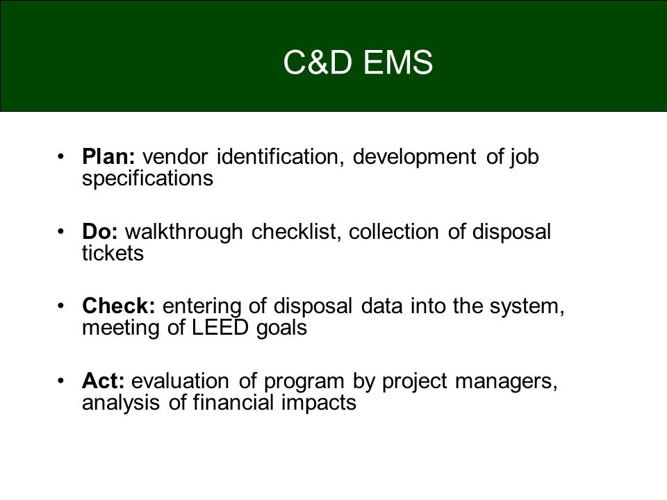 C&D EMS Plan: vendor identification, development of job specifications