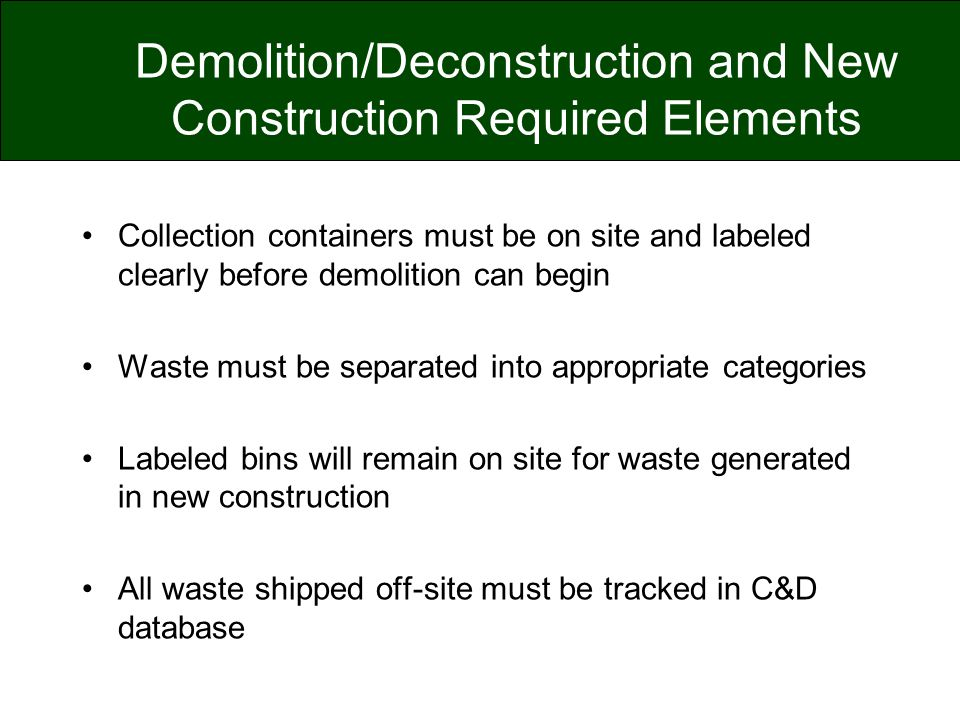 Demolition/Deconstruction and New Construction Required Elements