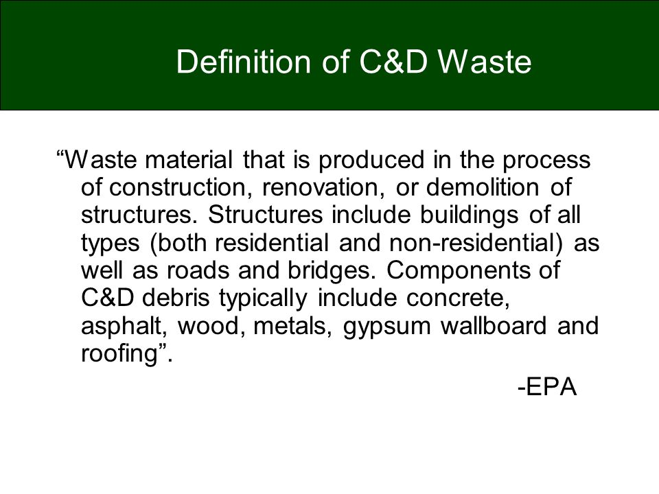 Definition of C&D Waste