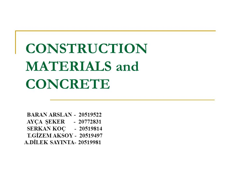 CONSTRUCTION MATERIALS and CONCRETE