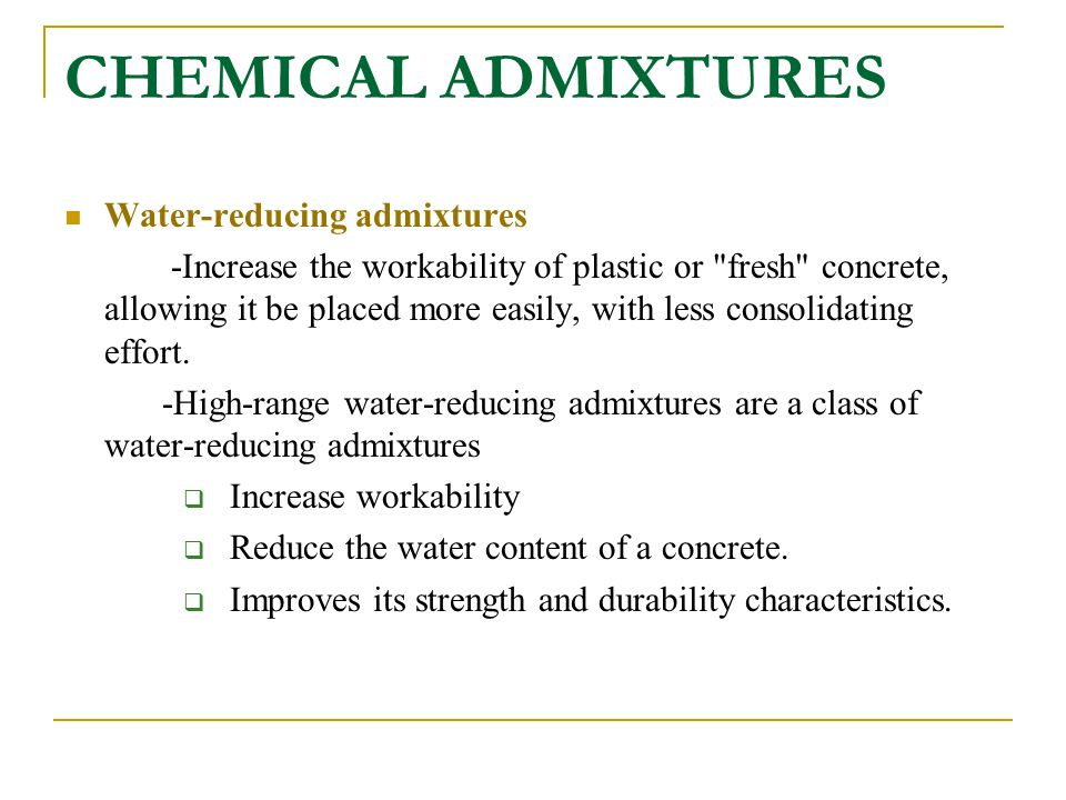 CHEMICAL ADMIXTURES Water-reducing admixtures