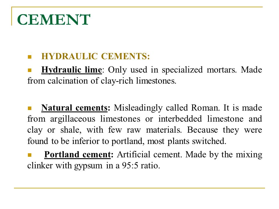CEMENT HYDRAULIC CEMENTS:
