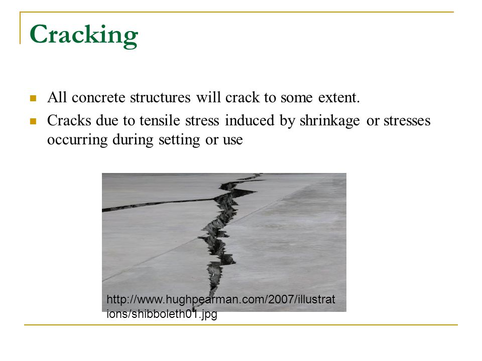 Cracking All concrete structures will crack to some extent.