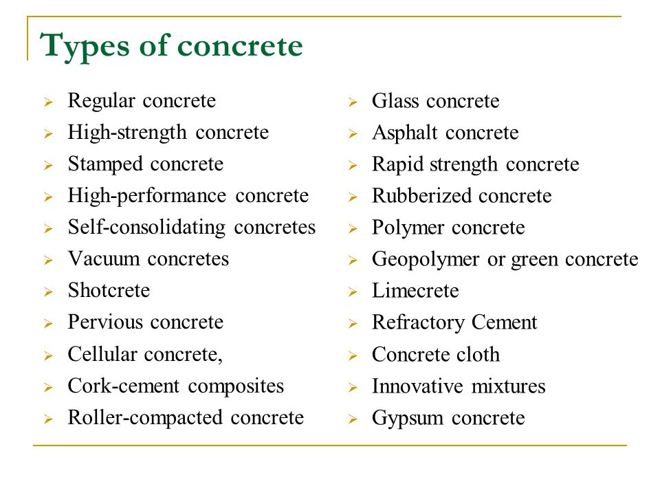 Types of concrete Regular concrete High-strength concrete