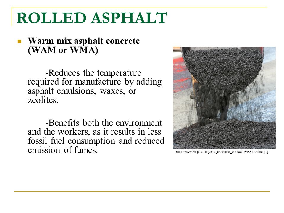 ROLLED ASPHALT Warm mix asphalt concrete (WAM or WMA)