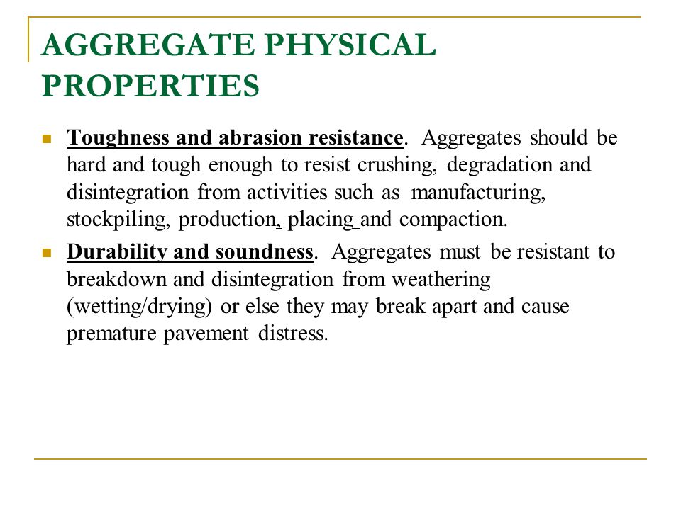 AGGREGATE PHYSICAL PROPERTIES