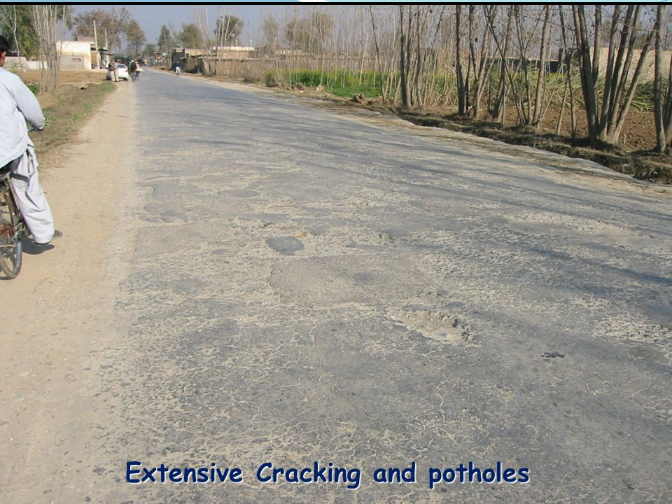 Extensive Cracking and potholes