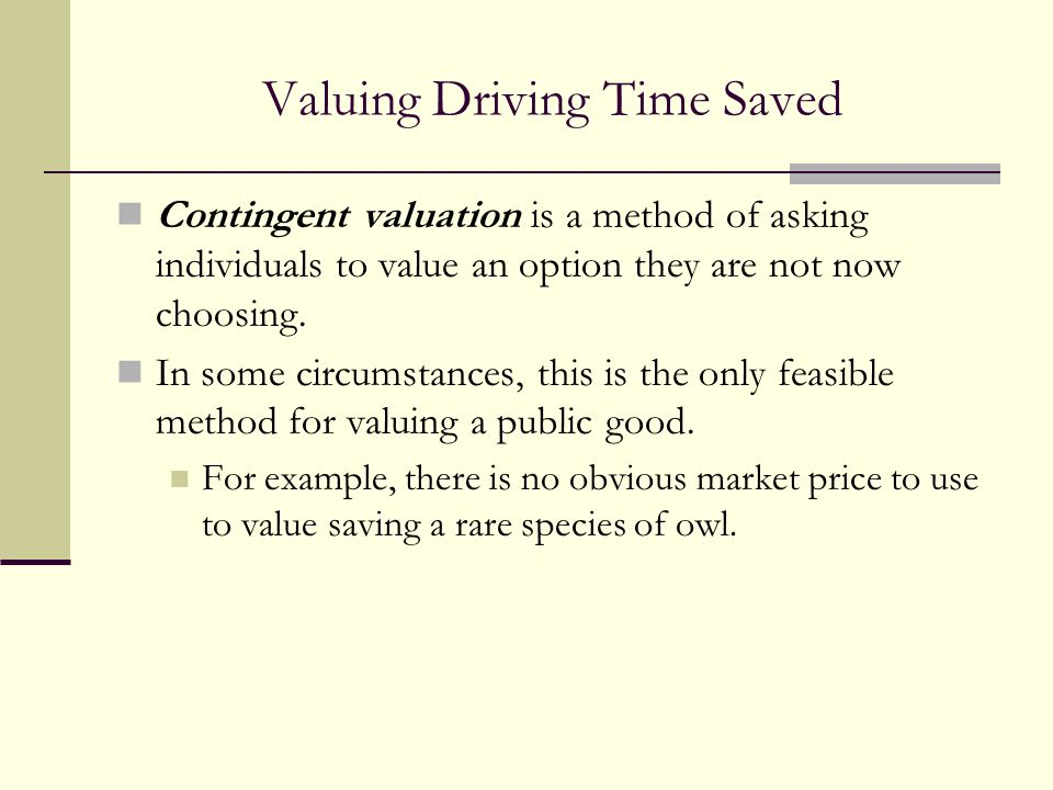 Valuing Driving Time Saved