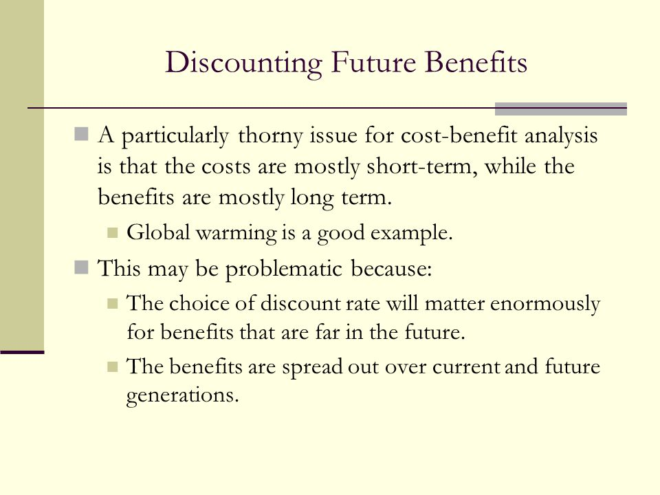 Discounting Future Benefits
