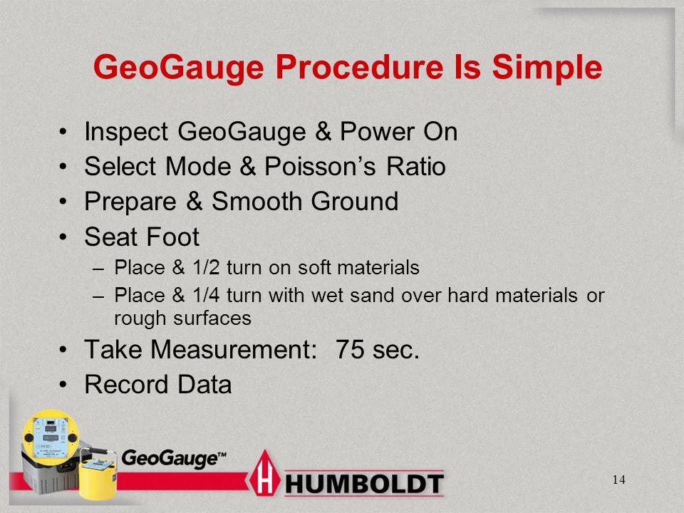GeoGauge Procedure Is Simple