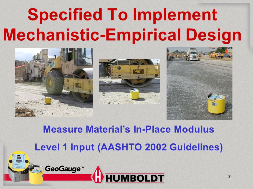 Specified To Implement Mechanistic-Empirical Design