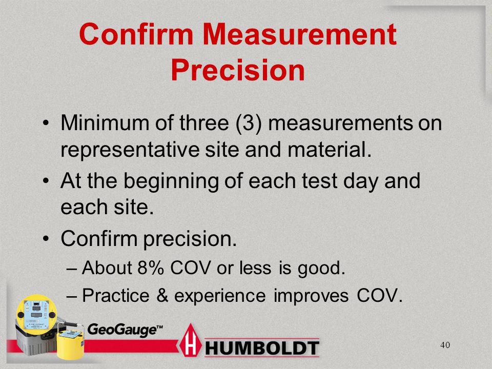 Confirm Measurement Precision