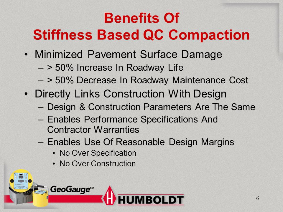 Benefits Of Stiffness Based QC Compaction