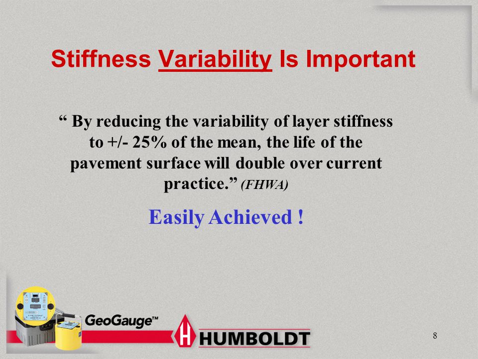 Stiffness Variability Is Important