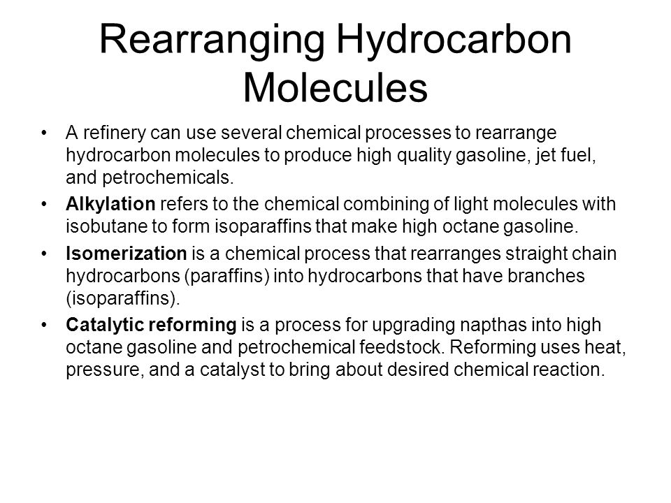 Rearranging Hydrocarbon Molecules